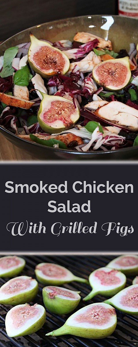Smoked Chicken salad with grilled figs. Delicious on a hot summer night!